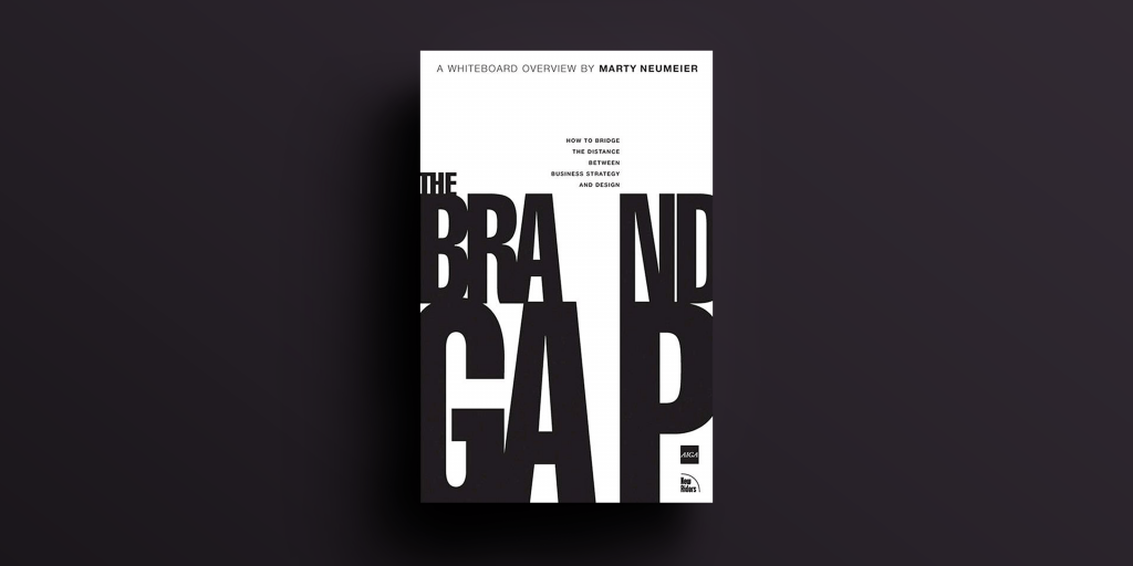Brand Gap by Martu Neumeier